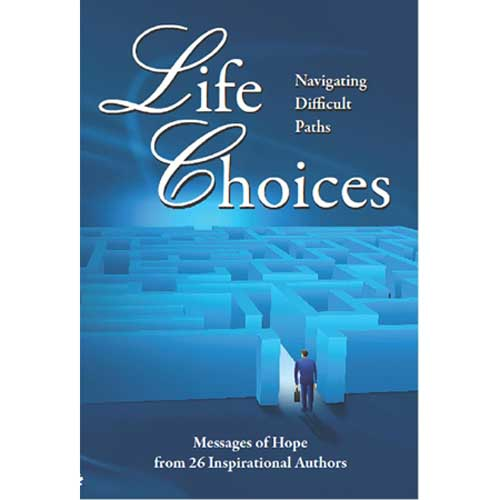 Life choices by Anne Dreyer