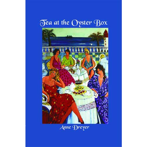 Tea at the Oysterbox by Anne Dreyer